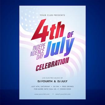 Convite da celebração do dia da independência ou flyer com detalhes do evento no fundo brilhante bandeira ondulada de eua.