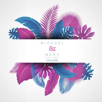 Convite de casamento com conceito de folhas tropicais