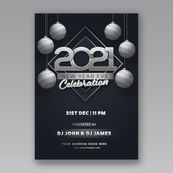 Convite de celebração de ano novo de 2021, design de folheto com enfeites de prata 3d pendurados