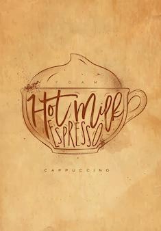 Copo de cappuccino com letras em espuma, leite quente, expresso em estilo gráfico vintage, desenho com artesanato