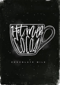 Copo de leite com chocolate com letras de leite quente, cacau em estilo gráfico vintage, desenho com giz no fundo do quadro-negro