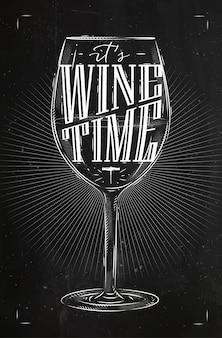 Copo de vinho de pôster rotulando a hora do vinho, desenhando em estilo vintage com giz no quadro-negro