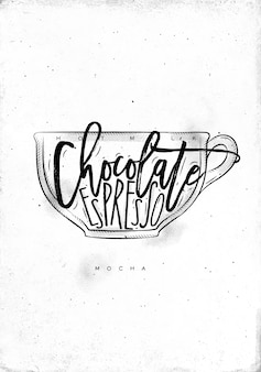 Copo mocha com letras de leite quente, chocolate e café expresso em estilo gráfico vintage com desenho sobre fundo de papel sujo