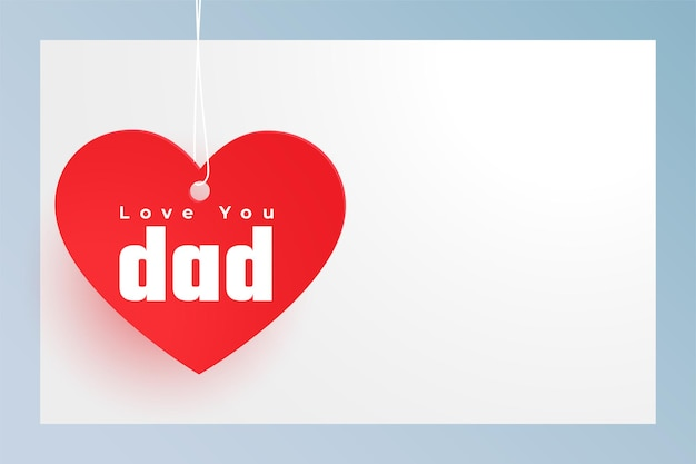 Coração vermelho com amor, mensagem do pai, cartão do dia dos pais