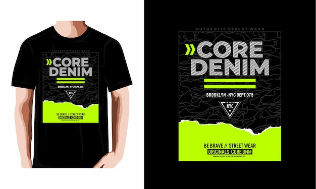 Core denim tipografia tshirt design premium vector
