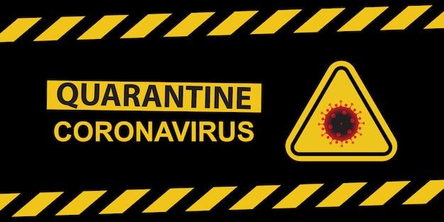Cornavirus de quarentena com sinal de perigo