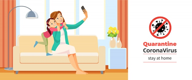 Coronavirus covid-19, pôster motivacional de quarentena. menina da escola linda e sua mãe estão abraçando, fazendo selfie em casa durante a crise de coronavírus. fique em casa ilustração dos desenhos animados de citação.