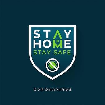 Coronavírus ficar em casa ficar seguro conceito