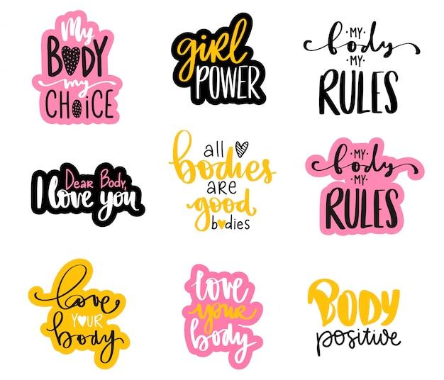 Corpo positivo, coleção de etiqueta do feminismo. ame seu corpo, poder feminino, meu corpo minhas regras - slogan dos ativistas.