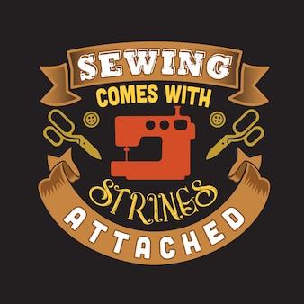 Costura citação e dizer sobre costura vem com strings anexados