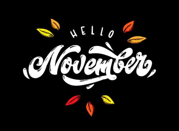 Cotação de rotulação de mão 'olá novembro'