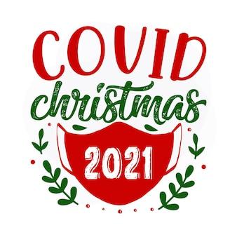 Covid christmas 2021 premium christmas quote vector design