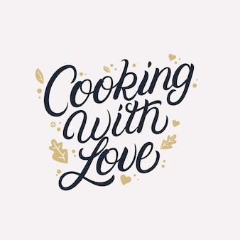 Cozinhar com mão amor escrito letras citação