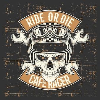 Crânio de estilo grunge vintage usando capacete e passeio de texto ou morrer