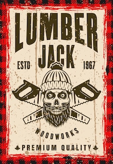 Crânio de lenhador e cartaz de vetor de duas serras cruzadas em estilo vintage. em camadas, textura e texto separados do grunge