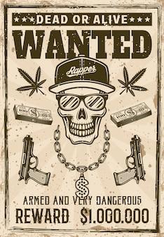 Crânio de rapper gangsta em boné snapback e óculos de sol com cartaz de procurado corrente de dinheiro bling em ilustração vetorial de estilo vintage. em camadas, textura e texto separados do grunge