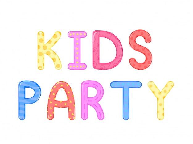 Crianças s palavras crianças festa fundo branco gráficos vetoriais