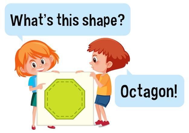 Crianças segurando um banner em forma de octógono com a fonte o que é esta forma