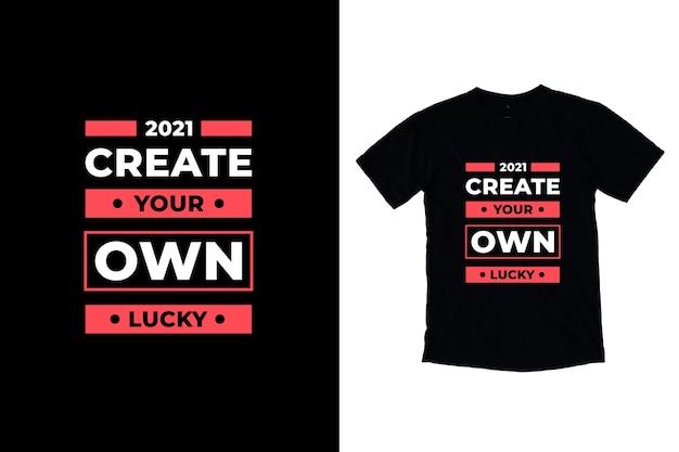 Crie seu próprio design de citações motivacionais modernas da sorte