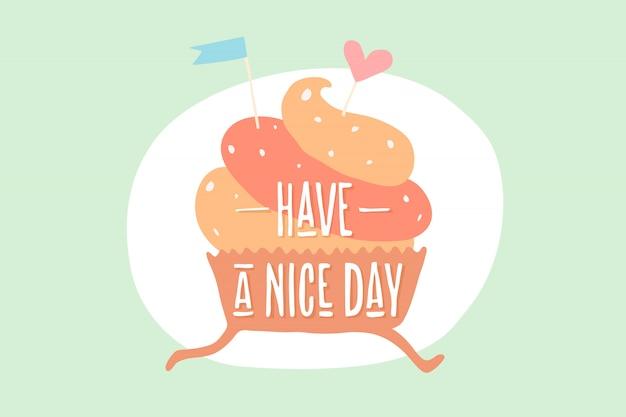 Cupcake com coração e texto tenha um bom dia