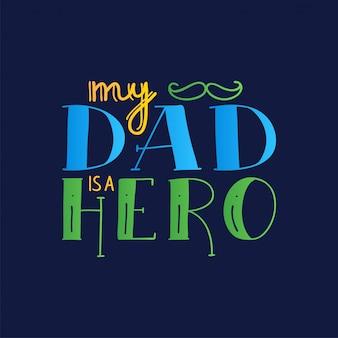 Dad super herói doodle citação em estilo manuscrito. amo a frase de rotulação de papai.