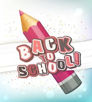 De volta à escola. lápis rosa realista, letras coloridas