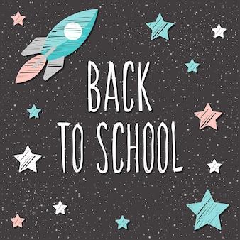 De volta à escola. letras desenhadas à mão e doodle giz estrela e foguete na lousa da sala de aula para cartão de design, pôster escolar, camiseta infantil, banner de outono, álbum de recortes, álbum, papel de parede escolar etc.