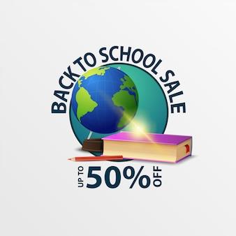 De volta à venda da escola, rodada de desconto banner com globo e livros escolares