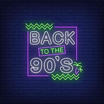 De volta aos anos noventa letras de néon com palmeiras