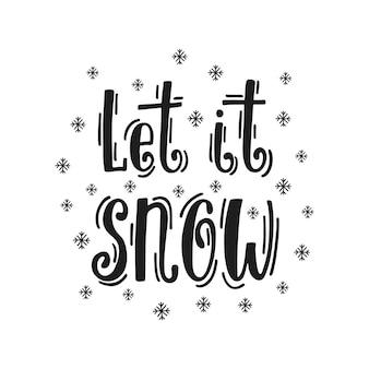 Deixe nevar texto de caligrafia desenhada à mão