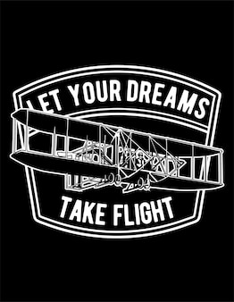 Deixe seus sonhos tomarem o vôo