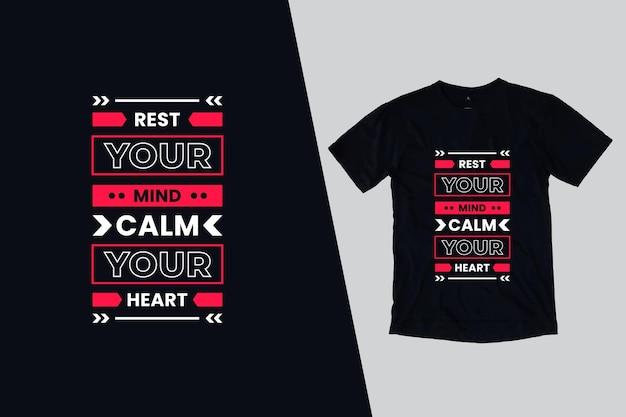 Descanse sua mente, acalme seu coração, camiseta, design de citações