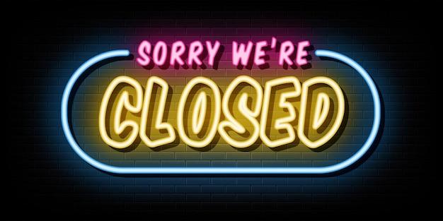Desculpe, estamos fechados. modelo de design de vetor de sinais de néon estilo néon