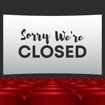 Desculpe, estamos fechados no letreiro do cinema
