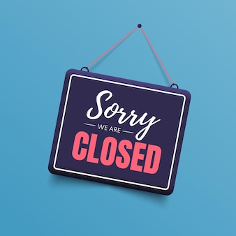 Desculpe, estamos fechados, sinal isolado em azul.