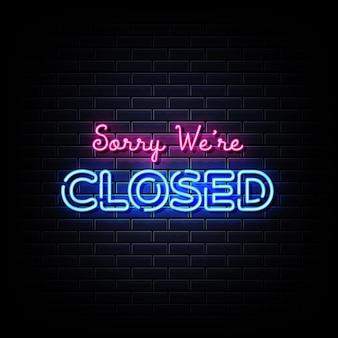 Desculpe, estamos fechados texto em estilo de sinais de néon
