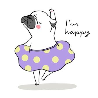 Desenhe cão branco pug dançando e palavra que eu estou feliz