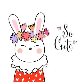 Desenhe coelho bonito e flor de beleza na cabeça com a palavra tão bonito