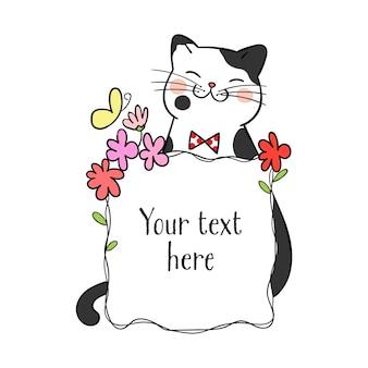 Desenhe gato bonito com moldura de flor e espaço em branco
