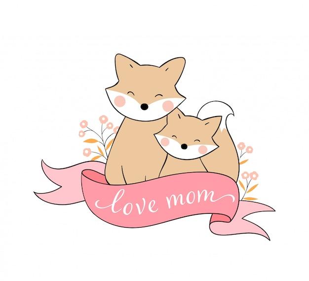 Desenhe mãe raposa e bebê para o dia das mães.