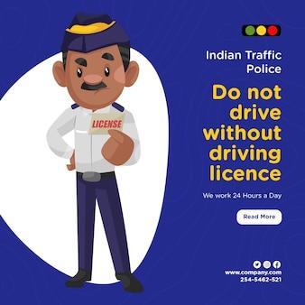 Desenho de banner da polícia de trânsito indiana não dirige sem carteira de habilitação