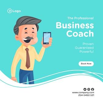 Desenho de banner de treinador profissional de negócios com empresário segurando um telefone celular