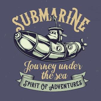 Desenho de camiseta ou pôster com ilustração de um submarino engraçado