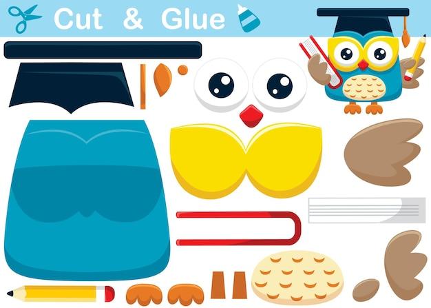 Desenho de coruja bonito em pé usando chapéu de formatura, segurando o livro e o lápis. jogo de papel de educação para crianças. recorte e colagem