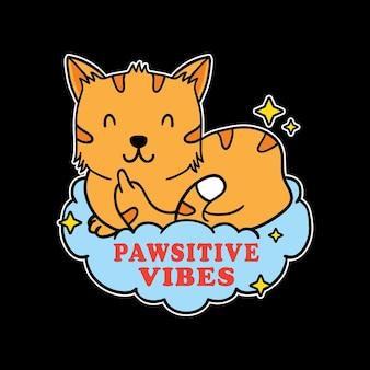 Desenho de ilustração de um gato engraçado fofinho mostrando citações de símbolo e vibrações positivas foda-se