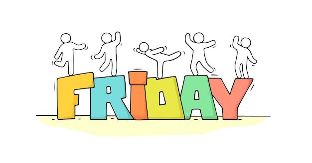 Desenho de pessoas pequenas com a palavra sexta-feira.