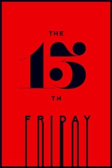 Desenho desenho na cor vermelha e preta. tipografia de terror para feriado de festa 13, sexta-feira