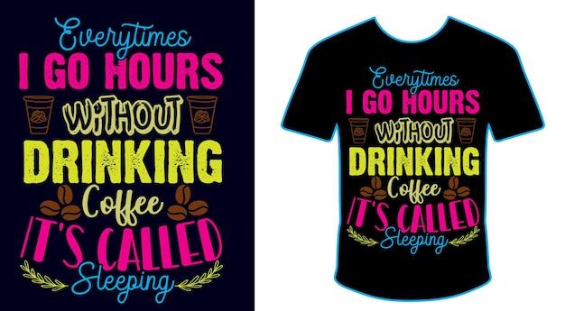 Desenhos de camisetas com citações de café