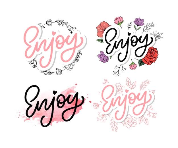 Desfrute da inscrição do slogan. conjunto de design de letras desenhadas à mão