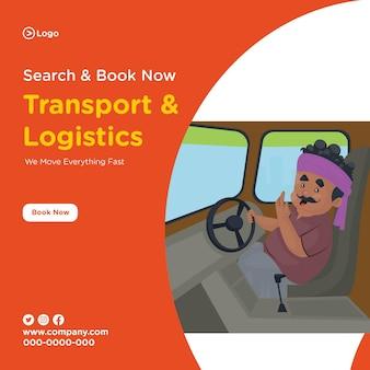 Design de banner de transporte e logística com o motorista do caminhão sentado no caminhão e segurando o volante